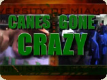 Watch UM: Canes Gone Crazy Episodes